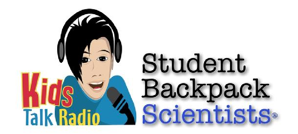 Kids Talk Radio Student Backpack Scientists, Bob Barboza,